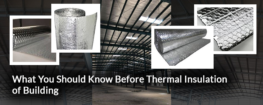 What You Should Know Before Thermal Insulation of Building
