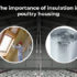 The Importance of Insulation in Poultry Housing